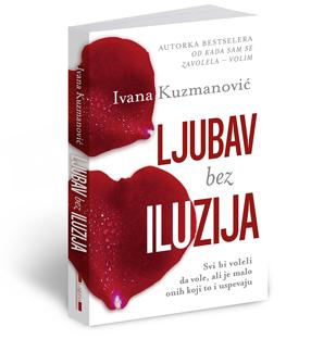 Ljubav bez iluzija Ivana Kuzmanović